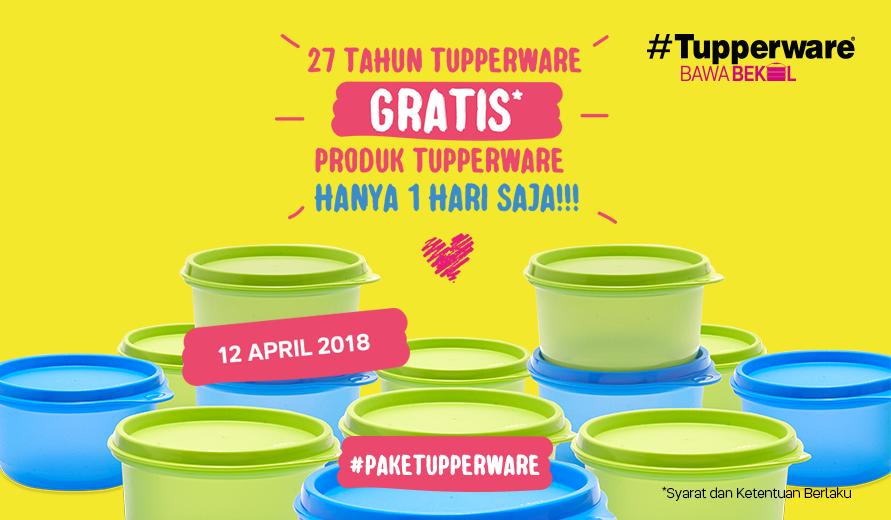 Tupperware Bagi Bagi Wadah Bekal Gratis 12 April 2018 Berita Berita Kegiatan