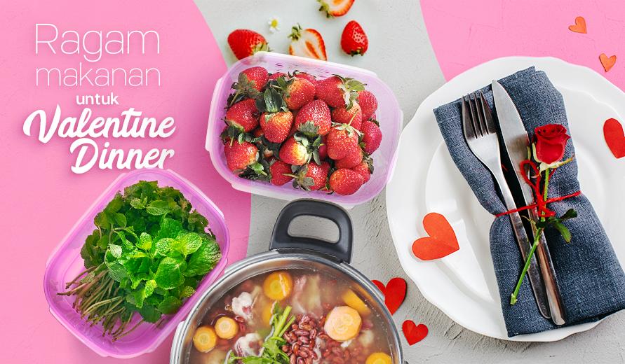 Tupperware Ragam Makanan Untuk Valentine Dinner Solusi Resep